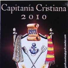 Coleccionismo: ALICANTE MOROS Y CRISTIANOS VILLAFRANQUEZA, CAPITANIA CRISTIANA, PESCADORS I LLAURADORS 2010. Lote 35807151