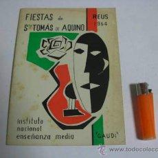 Coleccionismo: PROGRAMA DE MANO DE LAS FIESTAS DE STO TOMÁS DE AQUINO, REUS 1964.. Lote 36204979