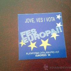Coleccionismo: ADHESIVO CAMPAÑA INSTITUCIONAL ELECCIONES PARLAMENTO EUROPEO 1994 PRO VOTO JUVENIL. Lote 36198956