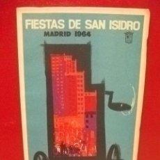 Coleccionismo: MADRID ANTIGUO PROGRAMA DE FIESTAS AÑO 1964. Lote 36265750