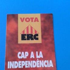 Coleccionismo: ADHESIVO ESQUERRA REPUBLICANA DE CATALUNYA ERC INDEPENDENTISTAS ELECCIONES AUTÓNOMICAS CATALUÑA 1992. Lote 36340579