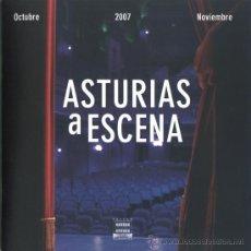 Coleccionismo: PROGRAMA TEATRO ASTURIAS A ESCENA (TEATRO CAMPOAMOR. 2007). Lote 36522664