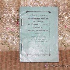 Coleccionismo: 2858- DISPOSICIONES VIGENTES RELATIVAS AL PERSONAL Y TRABAJO A BORDO DE LOS BUQUES MERCANTES 1935. Lote 36551741