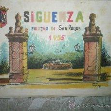 Coleccionismo: PROGRAMA DE FIESTAS DE SAN ROQUE.SIGUENZA. 1955. Lote 36621743