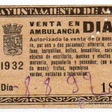 Coleccionismo: MADRID,1932, TASA MUNICIPAL DIARIA PARA VENTA EN AMBULANCIA,RARA. Lote 36719878