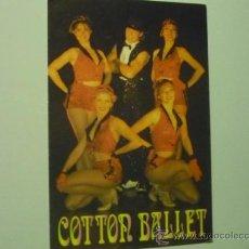 Coleccionismo: TARJETA ESPECTACULO -COTTON BALLET. Lote 36993096