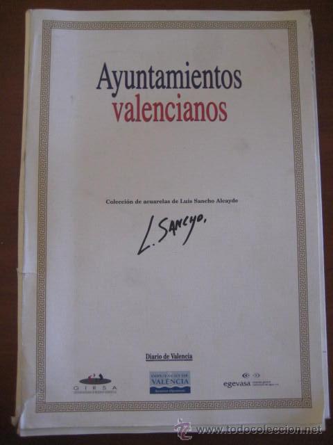 AYUNTAMIENTOS DE VALENCIA-COLECCION DE SUCURSALES- LUIS SANCHO ALCAYDE. 28 LAMINAS A COLOR. (Coleccionismo - Laminas, Programas y Otros Documentos)