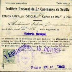 Coleccionismo: CERTIFICADO ACADÉMICO ANTONIO OCHOA. INSTITUTO NACIONAL DE 2ª ENSEÑANZA DE SEVILLA. 1927. Lote 37265043