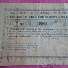 Coleccionismo: PUERTO DE VALENCIA. ASOCIACIÓN DE SOCORROS MUTUOS. 1919. SORTEO DE RELOJES DE ORO, ETC. Lote 37355148