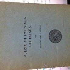 Coleccionismo: MURCIA EN LOS VIAJES POR ESPAÑA- CAJA Nº 3-. Lote 37602690