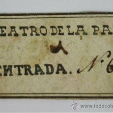 Coleccionismo: ENTRADA TEATRO DE LA PAZ. NUMERO 6. S XIX. Lote 37936133