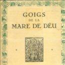 Coleccionismo: CARPETA COMPLETA CON 31 GOIGS ALELUYAS DE LA MARE DE DÉU. Lote 37945062