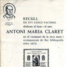 Coleccionismo: CARPETA DE 16 GOIGS ALELUYAS AL BEAT I SANT ANTONI MARIA CLARET (1971) . Lote 38644636