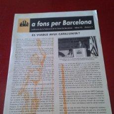 Coleccionismo: #7 1993 A FONS PER BARCELONA BOLETÍN FEDERACIÓN BARCELONA ERC ESQUERRA REPUBLICANA DE CATALUNYA. Lote 38649592