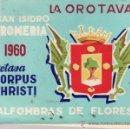 Coleccionismo: PROGRAMA ROMERIA, OCTAVA CORPUS CHRISTI Y ALFOMBRAS DE LA OROTAVA TENERIFE AÑO 1960. Lote 38673729