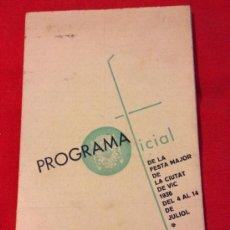 Coleccionismo: ANTIC PROGRAMA OFICIAL DE LA FESTA DE VIC - BARCELONA DE L'ANY 1936. Lote 38701722