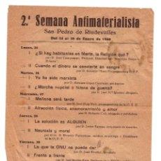 Coleccionismo: HOJA VOLANTE: PROGRAMA DE LA 2ª SEMANA ANTIMATERIALISTA. SAN PEDRO DE RIUDEVITLLES, 1960.. Lote 39318944