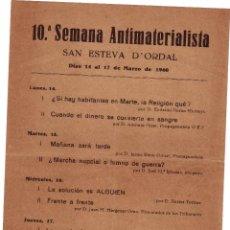 Coleccionismo: HOJA VOLANTE: PROGRAMA DE LA 10ª SEMANA ANTIMATERIALISTA. SAN ESTEVA D'ORDAL, 1960.. Lote 39318974