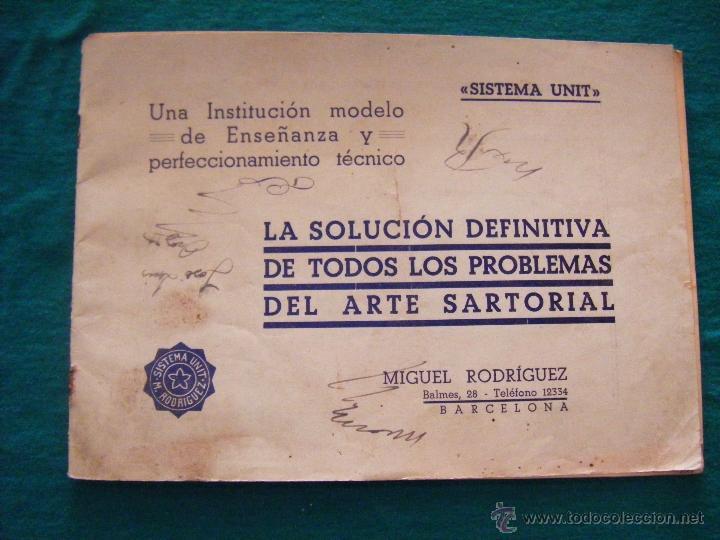 SISTEMA UNIT, SOLUCIÓN DE LOS PROBLEMAS DEL ARTE SARTORIAL, MIGUEL RODRIGUEZ, BARCELONA, COSTURA (Coleccionismo - Laminas, Programas y Otros Documentos)