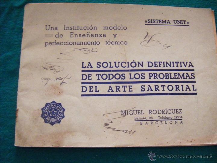 Coleccionismo: SISTEMA UNIT, SOLUCIÓN DE LOS PROBLEMAS DEL ARTE SARTORIAL, MIGUEL RODRIGUEZ, BARCELONA, COSTURA - Foto 2 - 39583692