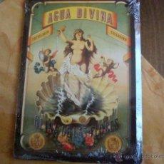 Coleccionismo: AGUA DIVINA REPRODUCCION CHAPA. Lote 39763211