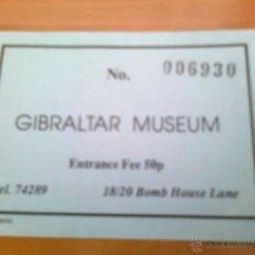 Coleccionismo: ENTRADA MUSEO DE GIBRALTAR MUSEUM INICIOS AÑOS 90 DIFICIL ENTRANCE. Lote 39776257