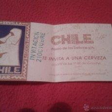 Coleccionismo: CURIOSO TICKET VALE INVITACIÓN A UNA CERVEZA BEER BAR CHILE PASEO DE LAS DELICIAS SEVILLA.MOAI.1993. Lote 39923303