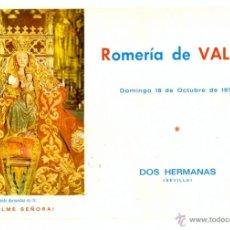 Coleccionismo: DOS HERMANAS,1970, PROGRAMA ROMERIA DE VALME,ACTIVIDADES ROMERIA,12 PAGS,240X160MM. Lote 40177709