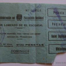 Coleccionismo: ENTRADA SAN LORENZO DE EL ESCORIAL - AÑO 27 DE MAYO DE 1956 - 9 PESETAS. Lote 40763497