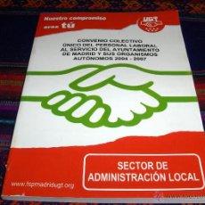 Coleccionismo: UGT CONVENIO COLECTIVO ÚNICO DEL PERSONAL LABORAL AL SERVICIO DEL AYUNTAMIENTO DE MADRID Y SUS....... Lote 41157810