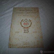 Coleccionismo: 25 ANIVERSARIO ESCUELA ESPECIAL DE INGENIEROS INDUSTRIALES DE BILBAO 1928-1953.BILBAO 1953. Lote 41314970