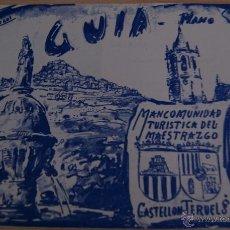 Coleccionismo: GUIA - PLANO MANCOMUNIDAD TURÍSTICA DEL MAESTRAZGO CASTELLÓN - TERUEL DE 1974. Lote 41420456
