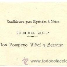 Coleccionismo: CANDIDATURA PARA DIPUTADOS A CORTES. DISTRITO DE TAFALLA. DON POMPEYO VIDAL Y SERRANO. Lote 41474954