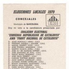 Coleccionismo: PAPELETA ELECTORAL ELECCIONES LOCALES 1979 BARCELONA ESQUERRA REPUBLICANA. Lote 41753070