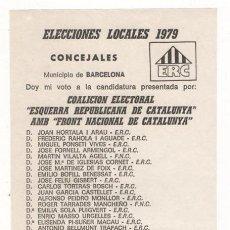 Coleccionismo: PAPELETA ELECTORAL ELECCIONES LOCALES 1979 BARCELONA ESQUERRA REPUBLICANA. Lote 41753074