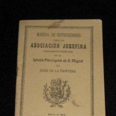 Coleccionismo: CUADERNILLO 21 PAGINAS - MANUAL DE INSTRUCIONES PARA LA ASOCIOACION JOSEFINA - JEREZ - P. SAN MIGUEL. Lote 41991913
