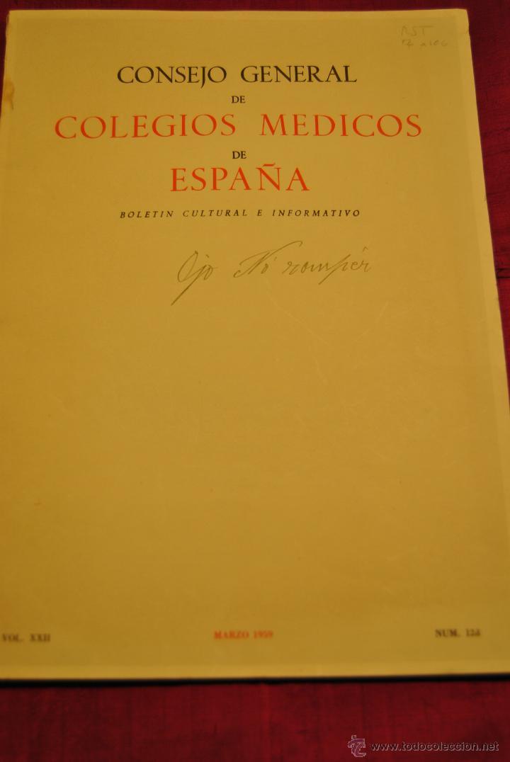 BOLETIN CULTURAL E INFORMATIVO DEL CONSEJO DE COLEGIOS DE MEDICOS (Coleccionismo - Laminas, Programas y Otros Documentos)
