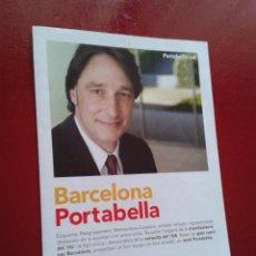 Coleccionismo: DÍPTICO PORTABELLA ERC ESQUERRA UXB ELECCIONES MUNICIPALES 2011 BARCELONA INDEPENDENTISTAS. Lote 42480250