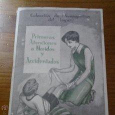 Coleccionismo: COLECCION DE MONOGRAFIAS DEL HOGAR PRIMEROS AUXILIOS SOCORRISMO PUBLICACIONES CUSI 1931. Lote 42765049