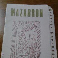 Coleccionismo: PROGRAMA FIESTAS PATRONALES DE MAZARRON MURCIA DICIEMBRE 1979. Lote 42794427