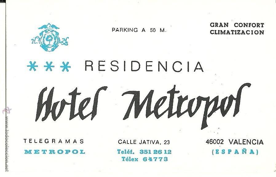 TARJETA COMERCIAL HOTEL METROPOL, VALENCIA (Coleccionismo - Laminas, Programas y Otros Documentos)