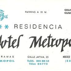 Coleccionismo: TARJETA COMERCIAL HOTEL METROPOL, VALENCIA. Lote 42819819