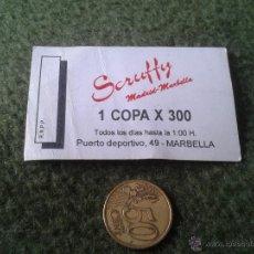 Coleccionismo: ANTIGUO VALE TICKET CONSUMICION CARTON SCRUFFY MADRID MARBELLA VALE POR UNA COPA AÑOS 90. Lote 42831884