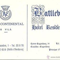 Coleccionismo: TARJETA COMERCIAL HOTEL BATLLEBELL, HOTEL CONTINENTAL, ANDORRA. Lote 42837742