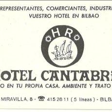 Coleccionismo: TARJETA COMERCIAL HOTEL CANTABRICO, BILBAO. Lote 42837762