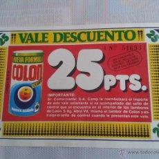 Coleccionismo: VALE DESCUENTO DETERGENTE COLON. 25 PTS. AÑOS 80.. Lote 42887775