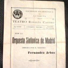Coleccionismo: ORQUESTA SINFÓNICA DE MADRID. CON FOTO DE LA ORQUESTA. CONCIERTO EN LA CORUÑA. 1935.. Lote 43135799