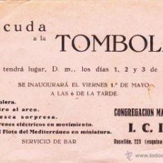 Coleccionismo: HOJA VOLANTE. ACUDA A LA TÓMBOLA. CONGREGACIÓN MARIANA, SIN FECHA.. Lote 43441326