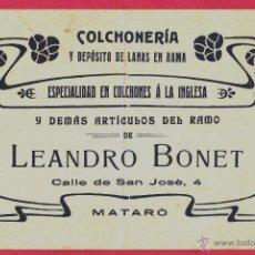 Coleccionismo: TARJETA. COLCHONERÍA Y DEPOSÍTO DE LANAS EN RAMA. LEANDRO BONET. MATARÓ, SIN FECHA.. Lote 177255683