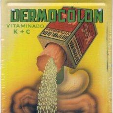 Coleccionismo: FACSIMIL CHAPA PUBLICIDAD ANTIGUA DERMOCÓLON PRODUCTO FARMACÉUTICO. Lote 43478691